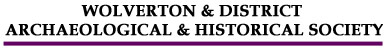 Wolverton & District Archeaological & Historical Society